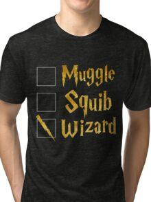 Harry Potter: Muggle, Squib, Wizard! Tri-blend T-Shirt