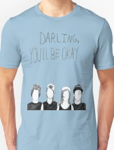 PTV- Darling You'll Be Okay T-Shirt