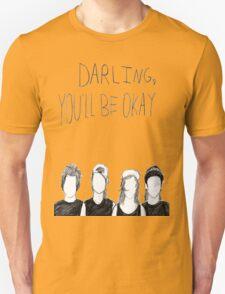 PTV- Darling You'll Be Okay T-Shirt