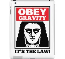 Obey The Gravity Its The Law iPad Case/Skin