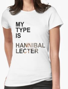 My Type Is Hannibal Lecter T-Shirt