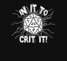 In It To Crit It! T-Shirt