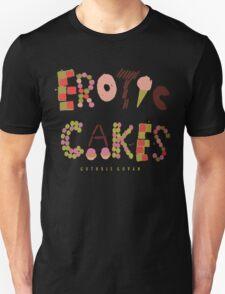 Erotic Cakes T-Shirt