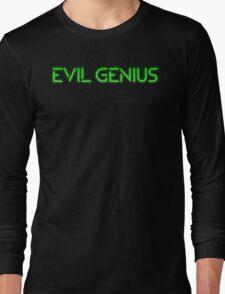 Evil Genius T Shirt Long Sleeve T-Shirt