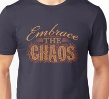 Embrace the Chaos Unisex T-Shirt