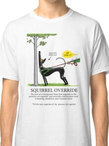 Squirrel Override Classic T-Shirt