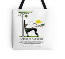 Squirrel Override Tote Bag