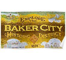 Baker City Oregon Historic District Sign Poster