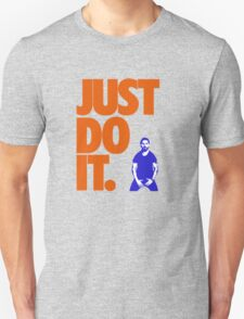 Just Do It - Shia Labeouf Unisex T-Shirt