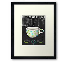 The Empty Cup of Care Framed Print