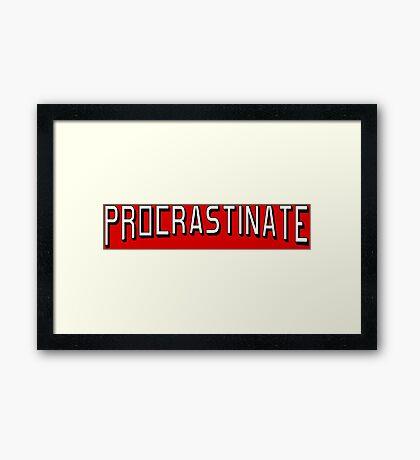 Procrastinate flix Framed Print