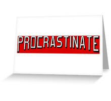 Procrastinate flix Greeting Card