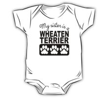 My Sister Is A Wheaten Terrier One Piece - Short Sleeve