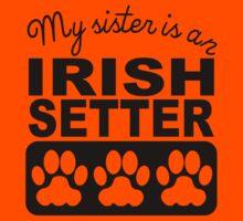 My Sister Is An Irish Setter Kids Tee