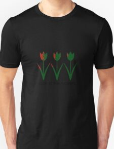 Look at the Flowers Unisex T-Shirt