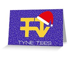 Christmas Tyne Tees Greeting Card