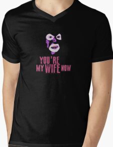 Papa Lazarou - MY WIFE NOW! Mens V-Neck T-Shirt