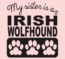 My Sister Is An Irish Wolfhound One Piece - Long Sleeve