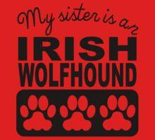 My Sister Is An Irish Wolfhound Kids Tee
