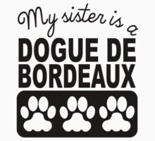 My Sister Is A Dogue de Bordeaux One Piece - Short Sleeve