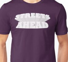 Streets Ahead! Unisex T-Shirt