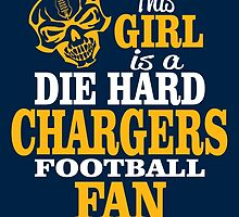 This Girl Is A Die Hard Chargers Football Fan. by sports-tees