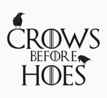 Crows Before Hoes by kittykatia