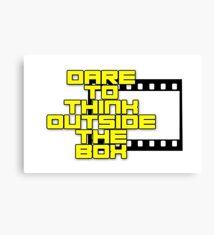 Dare to Think Outside the Box Canvas Print