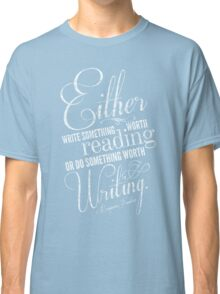 Benjamin Franklin Writing Quote Classic T-Shirt