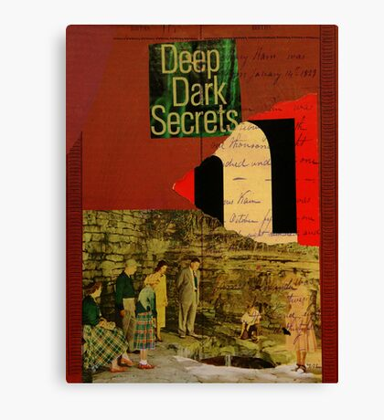deep dark secrets Canvas Print