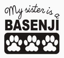 My Sister Is A Basenji Kids Tee
