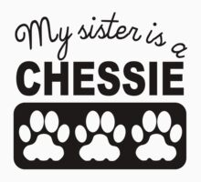 My Sister Is A Chessie Baby Tee