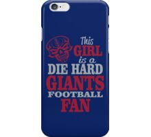 This Girl Is A Die Hard Giants Football Fan. iPhone Case/Skin