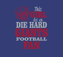 This Girl Is A Die Hard Giants Football Fan. Unisex T-Shirt