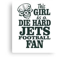 This Girl Is A Die Hard Jets Football Fan. Canvas Print