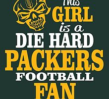 This Girl Is A Die Hard Packers Football Fan. by sports-tees