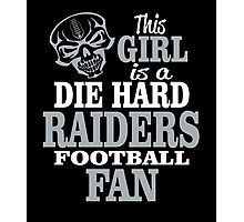 This Girl Is A Die Hard Raiders Football Fan. Photographic Print