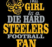 This Girl Is A Die Hard Steelers Football Fan. by sports-tees