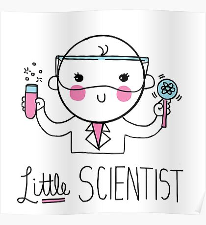 Little Scientist Poster
