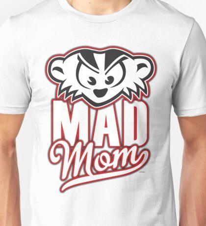 Mad Mom Unisex T-Shirt