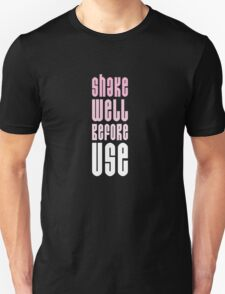 shake well before use Unisex T-Shirt