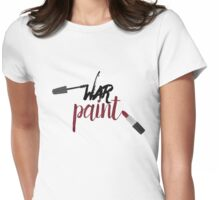 War Paint - makeup drawing Womens Fitted T-Shirt