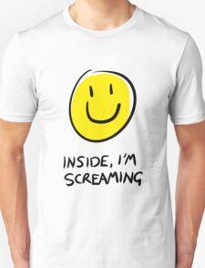 Inside, I'm screaming T-Shirt