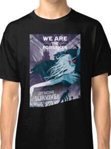 Sylvanas Windrunner We are the Forsaken! Classic T-Shirt