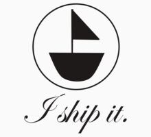 I ship it. by NicoleLiane