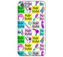 FIERCE AND FABULOUS HAIR STYLIST iPhone Case/Skin