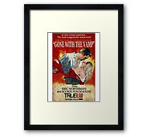 True Blood - Gone With the Vamp (Eric and Sookie) Framed Print