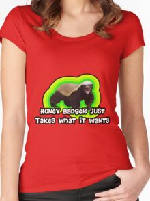 Honey Badger Takes What It Wants. Women's Fitted Scoop T-Shirt