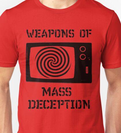 Weapons of Mass Deception Unisex T-Shirt