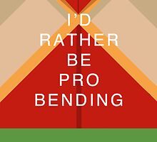 Rather Be Probending (Bolin) by Caroline Kilgore